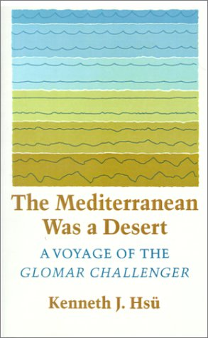 The Mediterranean was a Desert: A Voyage of the Glomar