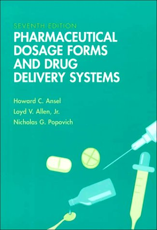 Pharmaceutical Dosage Forms & Drug Delivery Systems