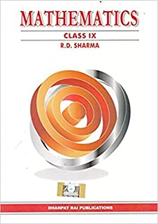 Mathematics for Class 9 by R D Sharma 2018-19 Session