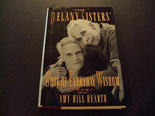 The Delany Sisters by Amy Hearth First Edition 1994 HC