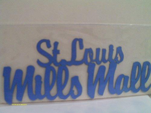 St Louis Mills Mall Die Cut - St Mall Louis