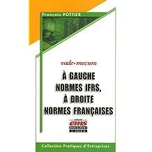A GAUCHE NORMES IFRS, A DROITE NORMES FRANCAISES