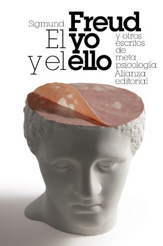 El yo y el ello y otros ensayos de metapsicología / The Ego and the Id (Spanish Edition)