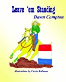 img - for Leave 'em Standing book / textbook / text book