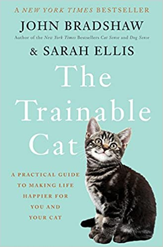 best cat training books - The Trainable Cat: A Practical Guide