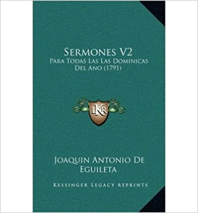 Book Sermones V2: Para Todas Las Las Dominicas del Ano (1791) (Hardback)(Spanish) - Common