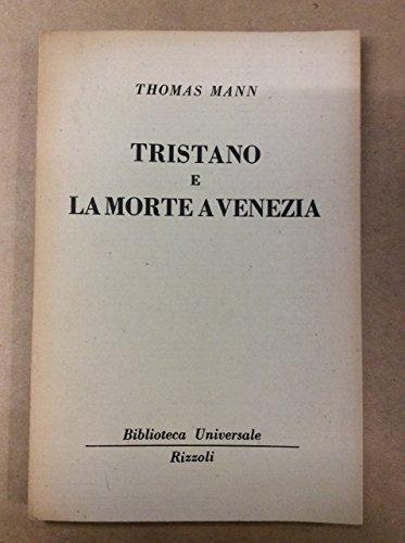 Tristano E Morte A Venezia.