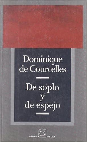 De Soplo Y De Espejo (ALPHA, BET & GIMMEL)