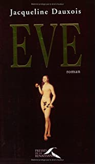 Eve : roman, Dauxois, Jacqueline