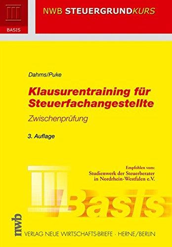 Klausurentraining für Steuerfachangestellte - Zwischenprüfung (NWB Steuergrundkurs)