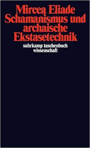 Schamanismus und archaische Ekstasetechnik: Amazon.es ...
