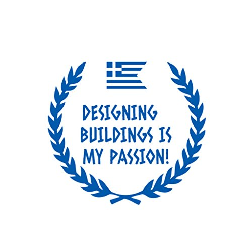 (DESIGNING BUILDINGS IS MY PASSION! Car Decal Laptop Wall Sticker)