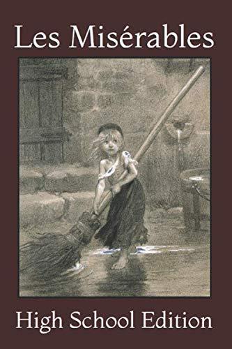 Les Misérables: High School Edition - Les Miserables Books