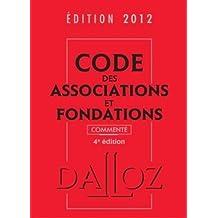 CODE ASSOCIATIONS ET FONDATIONS 2012, COMMENTÉ