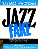 img - for 1012 Jazz: Part 2/blues; Jazz Fake; Words and Music with Chords, Guitar Charts and Organ Registrations book / textbook / text book