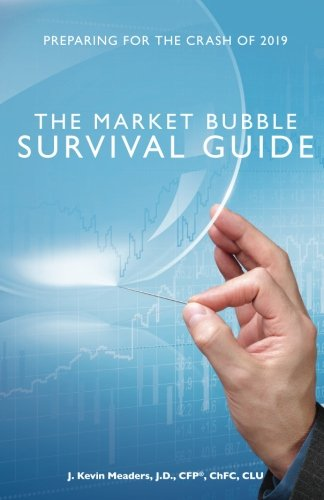 The Market Bubble Survival Guide: Preparing for the Crash of 2019 by Magellan Planning Group