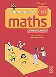 J'apprends les maths CM1 - Programmes 2016
