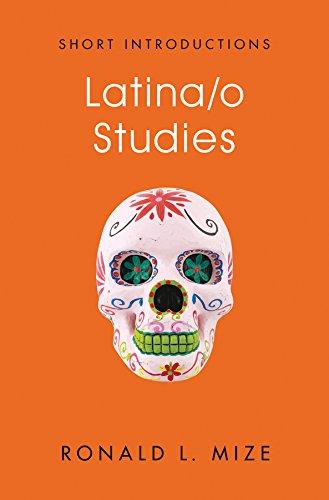Latina/o Studies (Short Introductions)