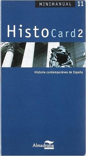 HistoCard 2: Historia contemporánea de España Minimanual: Amazon.es: Pérez Rodríguez, Josep Maria, Palomero Caro, Rafael: Libros