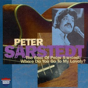 Best Of: Where Do You Go to My Lovely by Peter Sarstedt (1996-10-01) (The Best Of Peter Sarstedt)