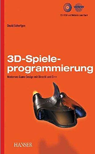 3D-Spieleprogrammierung. Modernes Game Design mit DirectX 9 und C++, mit CD-ROM