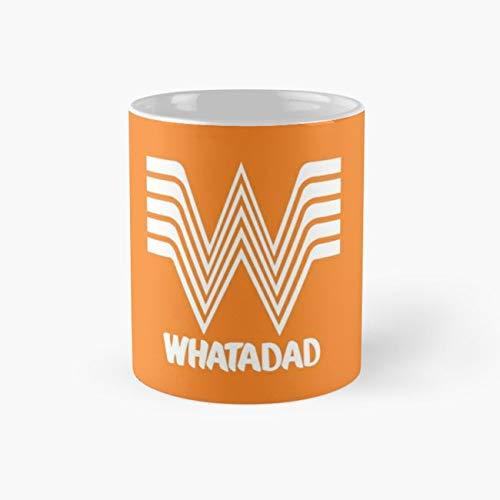 WHATADAD Mug, whataburger Cup, 11 Ounce Ceramic Mug, Perfect Novelty Gift Mug, Funny Gift Mugs, Funny Coffee Mug 11oz, Tea Cups 11oz, Funny Mugs