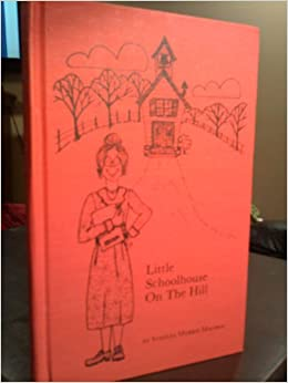 Book Little Schoolhouse On The Hill