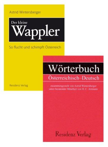 Wörterbuch Österreichisch Deutsch & Der kleine Wappler: Zwei Bücher in einem (German Edition)