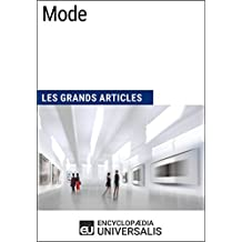 Mode: Les Grands Articles d'Universalis (French Edition)