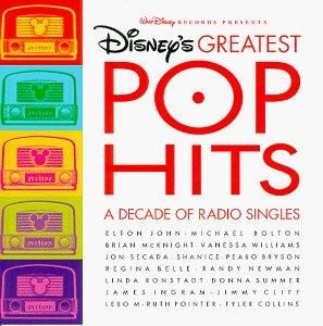- Disney's Greatest Pop Hits: A Decade Of Radio Singles