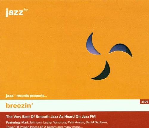 Breezin': the Very Best of Smooth Jazz As Heard on Jazz FM