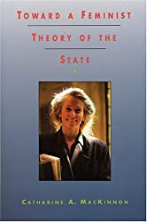 Toward a Feminist Theory of the State