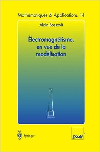 Electromagnetisme en vue de la modelisation