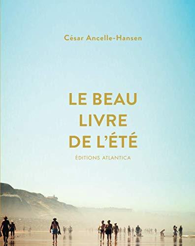 Le beau livre de l'été (French Edition)