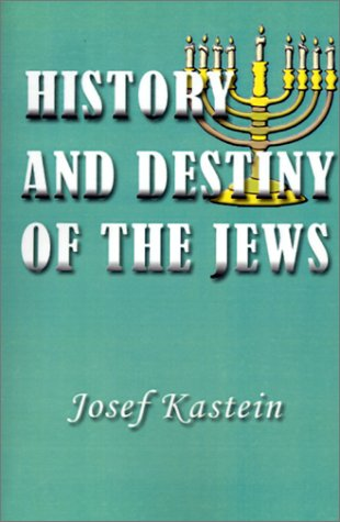 History and Destiny of the Jews - Josef Kastein