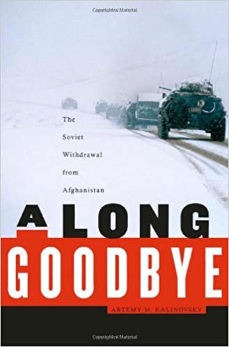 A Long Goodbye: The Soviet Withdrawal from Afghanistan