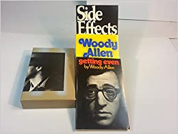 Woody Allen Boxed Set:  Without Feathers, Side Effects, Getting Even, Woody Allen