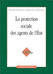 La protection sociale des agents de l'état