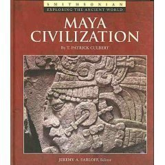 MAYA CIVILIZATION (Exploring the Ancient World)