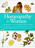 Homeopathy for Women, Barry Rose and Christina Scott-Moncrieff, 1850283923