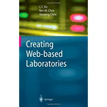 Creating Web-based Laboratories (Advanced Information and Knowledge Processing)