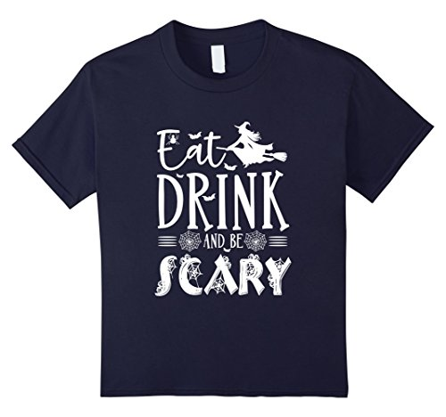 Kids Eat Drink And Be Scary-Halloween Witch T-Shirt Costumes 12 (Scaryhalloween Costumes)