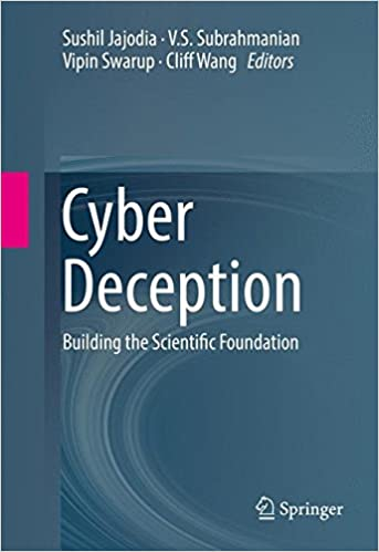 Cyber Deception: Building the Scientific Foundation