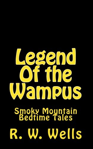 Read Online Legend Of the Wampus: Smoky Mountain Bedtime Tales pdf epub