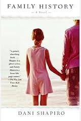 Family History: A Novel Kindle Edition