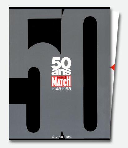 50 ans : Paris-Match, 1949-1998 (coffret en 2 volumes)