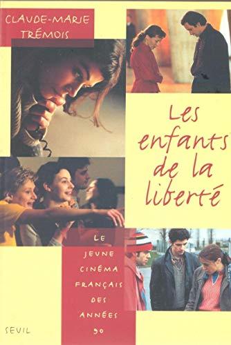 Les Enfants De La Liberte [Pdf/ePub] eBook