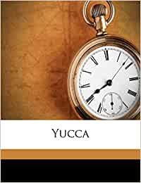 Yucc, Volume yr.1918