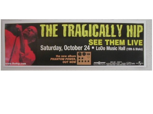 The Tragically Hip Handbill Concert Poster Banner Band Shot