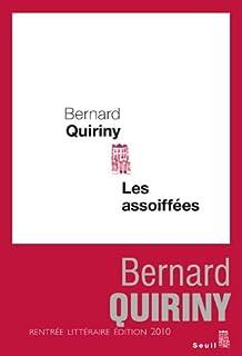 Les assoiffées, Quiriny, Bernard